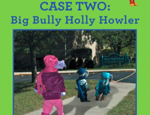 Dr. Elana Ashley – Splunkunio Splunkey Detective and Peacemaker Case Two: Big Bully Holly Howler